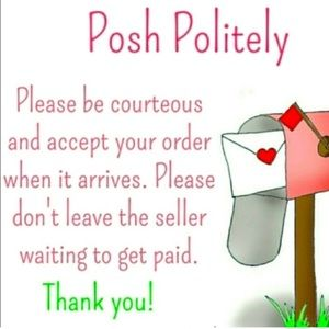 Please be courteous and accept your order ♥️